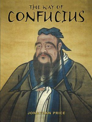 The Way of Confucius,HB,Jonathan Price - NEW