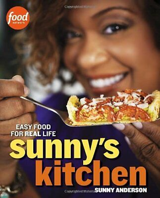 Sunnys Kitchen: Easy Food for Real Life,PB,Sunny Anderson - NEW