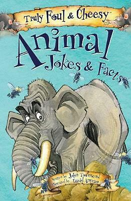 Truly Foul & Cheesy Animal Jokes & Facts by John Townsend Paperback Book Free Sh