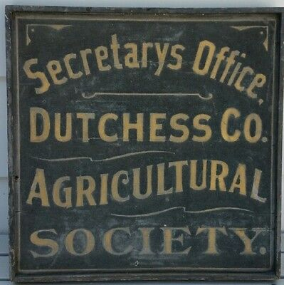 19th c Trade Sign Dutchess County, NY Agricultural Society Secretary's Office