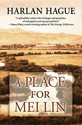 A Place for Mei Lin,HC,Harlan Hague - NEW