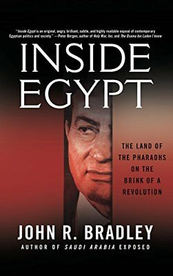 Inside Egypt: The Land of the Pharaohs on the Brink of a Revolution,HB,John R.