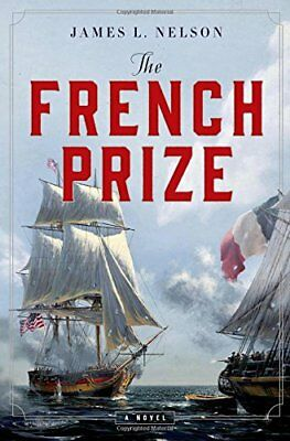 The French Prize,HC,James L. Nelson - NEW