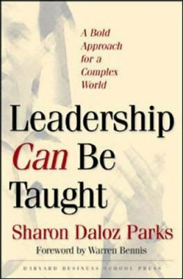 Leadership Can Be Taught: A Bold Approach for a Complex World,HB,Sharon Daloz P