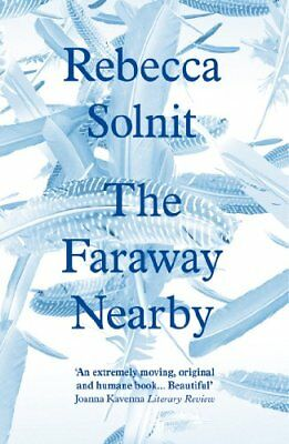 The Faraway Nearby,PB,Rebecca Solnit - NEW