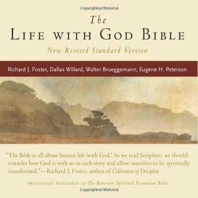 Life with God Bible The,FB,Richard J Foster, Gayle Beebe, Lynda L Graybeal, Tho