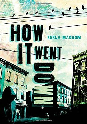 How It Went Down,HC,Kekla Magoon - NEW