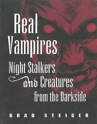 Real Vampires, Night Stalkers and Creatures from the Darkside,PB,Brad Steiger -