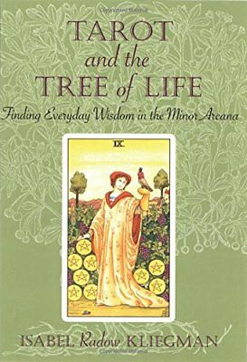 Tarot and the Tree of Life: Finding Everyday Wisdom in the Minor Arcana,PB,Isab