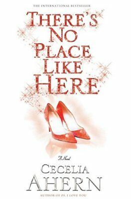 Theres No Place Like Here,PB,Cecelia Ahern - NEW