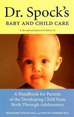 Dr. Spock's Baby and Child Care : A Handbook for Parents of the Developing Child