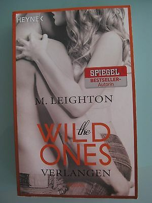 Roman - the Wild ones VERLANGEN - M. Leighton - Erotic - TB