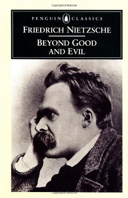 Beyond Good and Evil: Prelude to a Philosophy of the Future (Classics), Good Con