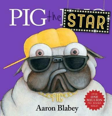 Pig the Star by Aaron Blabey Hardcover Book