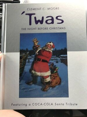 Clement C Moore 'Twas The Night Before Christmas Featuring A Coca-Cola Santa