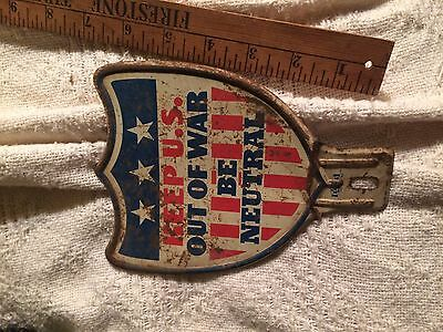 vintage metal  sign keep us out  of the war be neutral