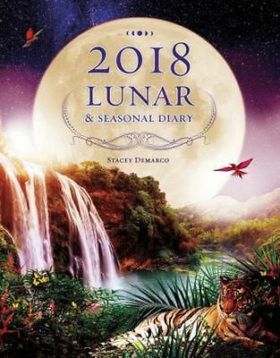 2018 Lunar & Seasonal Diary by S. Demarco Paperback Book