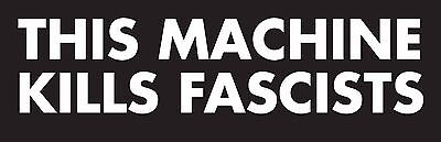 this machine kills facists laptop  snowboard  funny  - CAR / WINDOW STICKER