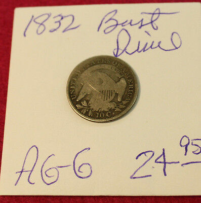 1832 Capped Bust Dime - AG to G