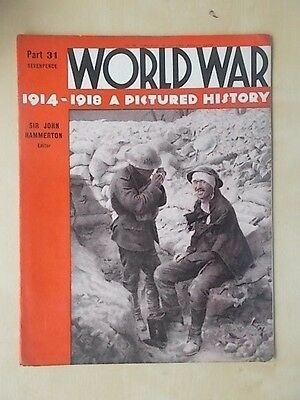 WORLD WAR 1914-1918 A PICTURED HISTORY No 31 WWI MAGAZINE - BATTLE OF THE SOMME