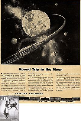 AMERICAN RAILROADS Washington D.C. Round Trip to the Moon * US-ADVERTISING 1947