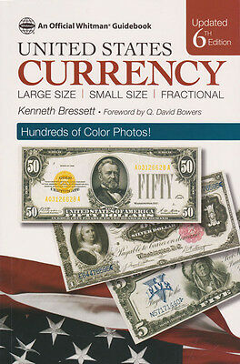 WHITMAN - BRESSETT - GUIDE BOOK OF  US CURRENCY 6th ED - UNUSED - #WH-CUR6