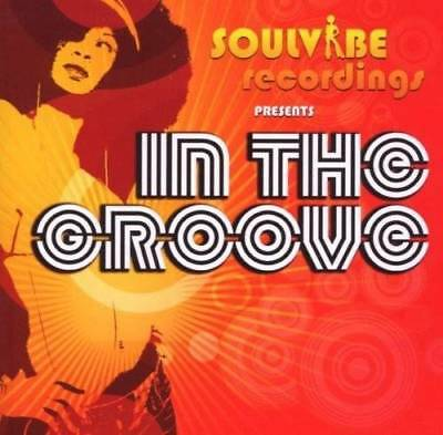 IN THE GROOVE Various Artists NEW & SEALED MODERN SOUL R&B CD (SOULVIBE) NUSOUL