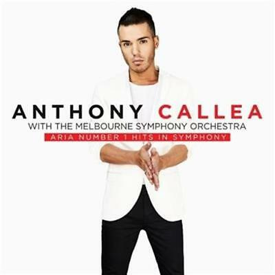 ANTHONY CALLEA ARIA Number 1 Hits In Symphony (With Melb Symphony) CD NEW