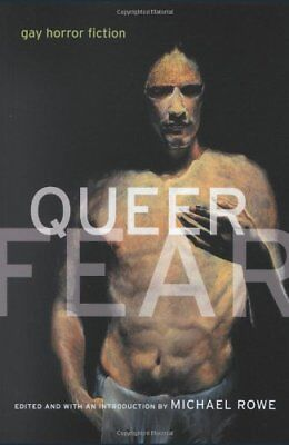 Queer Fear: Gay Horror Fiction,PB,Michael Rowe - NEW
