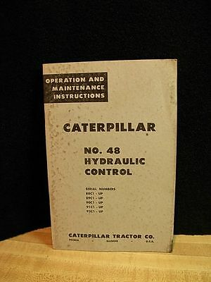 Caterpillar Tractor No. 48 Hydraulic Control Operation Maintenance Instructions