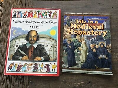 William Shakespeare and the Globe by Aliki & Life in a Medieval Monastery