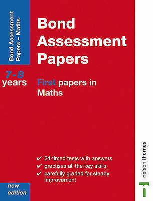 Bond Assessment Papers First Papers in Maths 7-8 Years New Edition: First Papers
