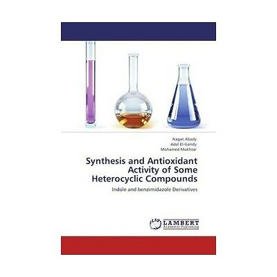 Synthesis and Antioxidant Activity of Some Heterocyclic Compounds Abady, Nagat..