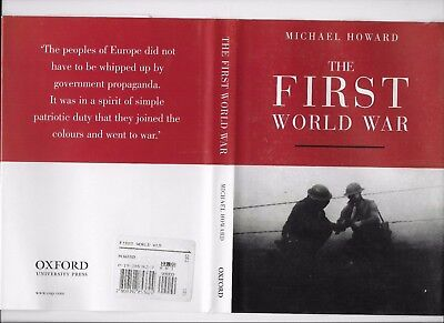 The First World War by Michael Howard 2002, Hardcover w/ dj