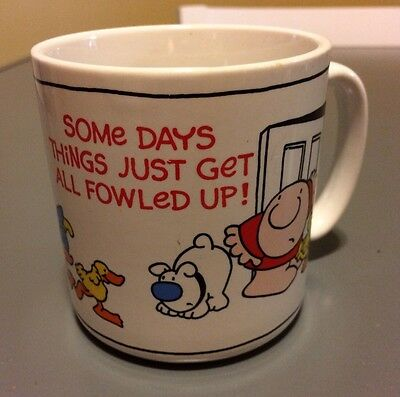 """Ziggy Coffee Mug Cup """"Some Days Things Just Get All Fowled Up!"""""""
