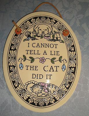 """Trinity Pottery Rice Lake WI Wall Plaque """"I Cannot Tell a Lie - The Cat Did It"""""""