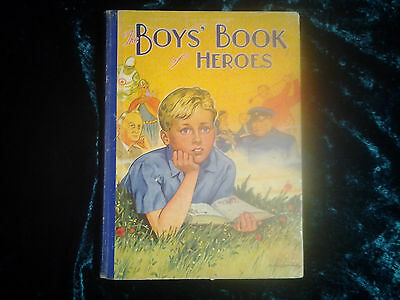 The Boys Book of Heroes by A.Groom 1950's (British). Hardback, gc.