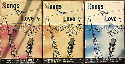 SONGS YOU LOVE – 3 Gospel song books from BACK TO THE BIBLE radio broadcast 1959