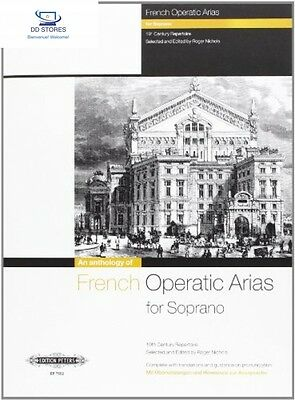 French Operatic Arias for Soprano – 19th Century Repertoire Partition 1...