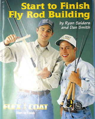 Start to Finish Rod Building Book