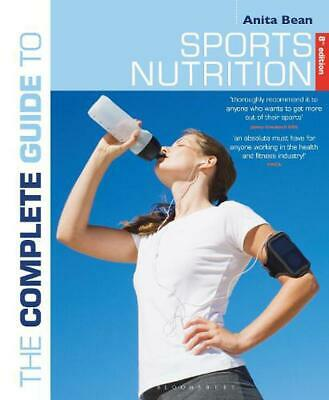 The Complete Guide to Sports Nutrition: 8th edition by Anita Bean Paperback Book