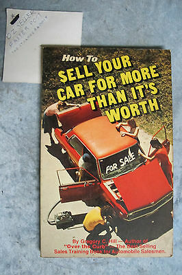 How To Sell Your Car For More Than It's Worth - Gregory Hill OzSellerFasterPost!