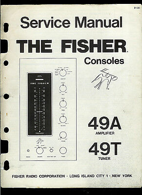 The Fisher 49A 49T AM FM Stereo Receiver Amp Console Factory Service Manual