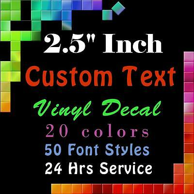 "CUSTOM Vinyl Lettering 2.5"" Decal Personalized Sticker Window Wall Text Name car"