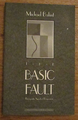 The Basic Fault Therapeutic aspects of Regression - Michael Balint 1999