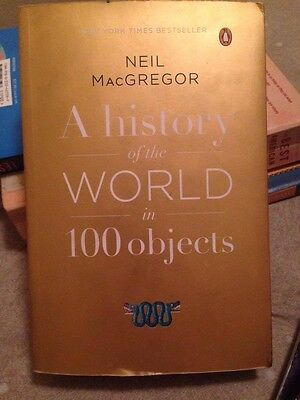 A History of the World in 100 Objects Paperback