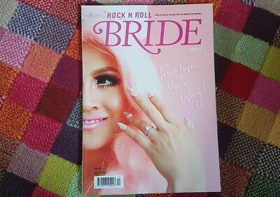 Rock n roll bride magazine ISSUE 13  March / April 2017