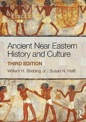 Ancient Near Eastern History and Culture by William H. Stiebing Paperback Book F