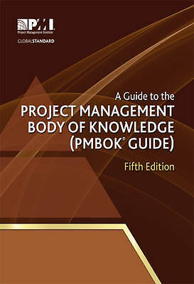 A Guide to the Project Management Body of Knowledge (Pmbok Guide) - 5th ... Book