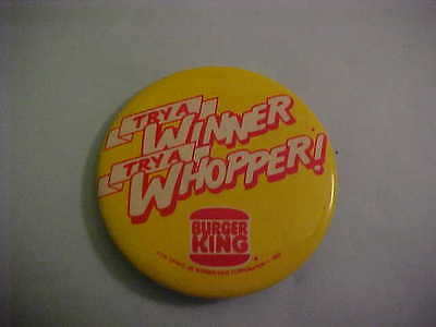 Burger King Try A Winner Try A Whopper Pinback Button